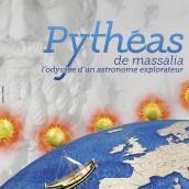 Pythéas, l'astronome explorateur